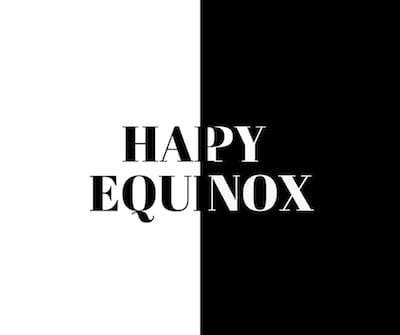 Happy Equinox